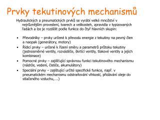 Prvky tekutinov ých mechanismů