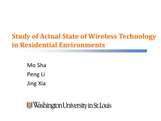Study of Actual State of Wireless Technology in Residential Environments