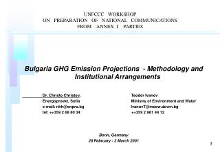 UNFCCC   WORKSHOP ON   PREPARATION   OF   NATIONAL   COMMUNICATIONS FROM    ANNEX  I    PARTIES
