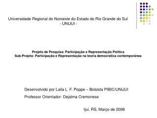 Universidade Regional do Noroeste do Estado do Rio Grande do Sul  - UNIJUI -