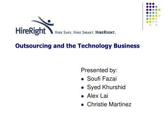 Outsourcing and the Technology Business