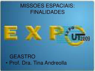 MISSOES ESPACIAIS: FINALIDADES