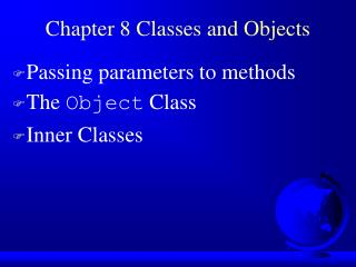Chapter 8 Classes and Objects