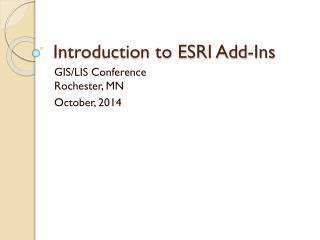 Introduction to ESRI Add-Ins