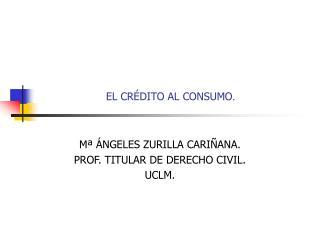 EL CRÉDITO AL CONSUMO .