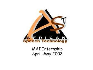 MAI Internship April-May 2002
