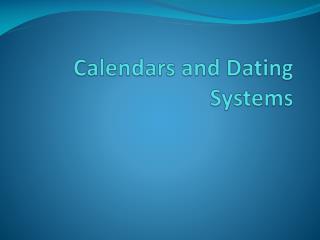 Calendars and Dating Systems