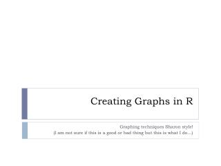 Creating Graphs in R