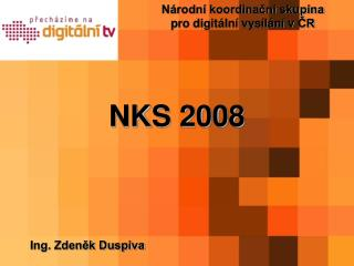 Národní koordinační skupina  pro digitální vysílání vČR