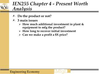 IEN255 Chapter 4 - Present Worth Analysis