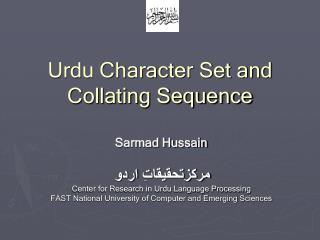 Urdu Character Set and Collating Sequence