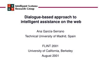 Dialogue-based approach to  intelligent assistance on the web Ana García-Serrano