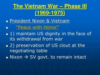 The Vietnam War – Phase III (1969-1975)
