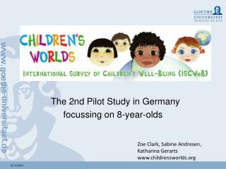 The 2nd Pilot Study in Germany  focussing on 8-year-olds