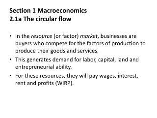 Section 1 Macroeconomics 2.1a The circular flow