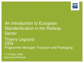 An Introduction to European Standardization in the Railway Sector