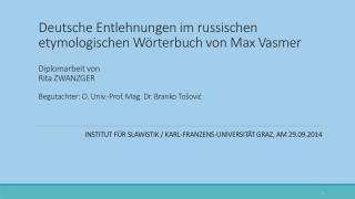 Institut  für  slawistik  /  Karl-Franzens-Universität Graz,  am  29.09.2014
