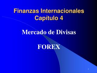 Finanzas Internacionales Capítulo 4