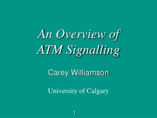 An Overview of  ATM Signalling