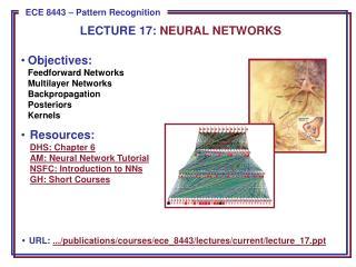 Objectives: Feedforward  Networks Multilayer Networks Backpropagation Posteriors Kernels