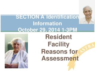 SECTION A Identification Information  October 29, 2014 1-3PM