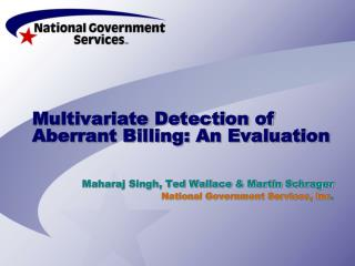 Multivariate Detection of Aberrant Billing: An Evaluation