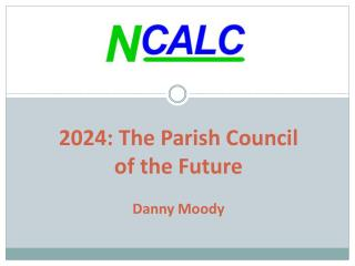 2024: The Parish Council of the Future Danny Moody