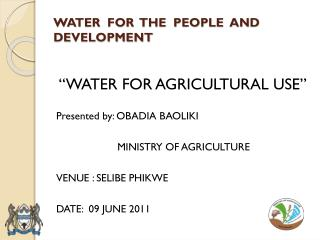 WATER  FOR  THE  PEOPLE  AND DEVELOPMENT