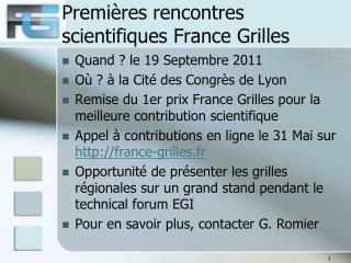Premières rencontres scientifiques France Grilles