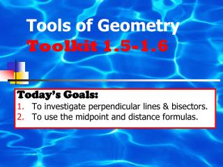Tools of Geometry  Toolkit 1.5-1.6