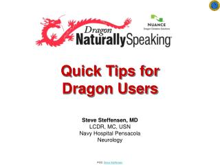 Quick Tips for Dragon Users