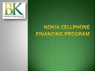 Nokia  cellphone  financing program