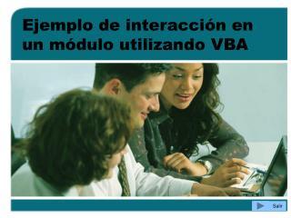 Ejemplo de interacción en un módulo utilizando VBA