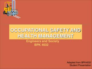 OCCUPATIONAL SAFETY AND HEALTH MANAGEMENT