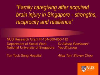 Family caregiving after acquired brain injury in Singapore - strengths, reciprocity and resilience