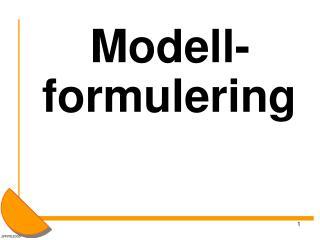 Modell-formulering