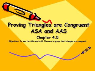 Proving Triangles are Congruent ASA and AAS