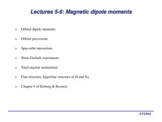 Lectures 5-6: Magnetic dipole moments