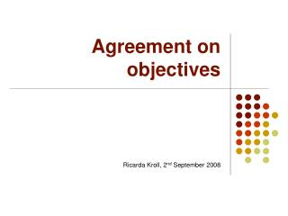 Agreement on objectives