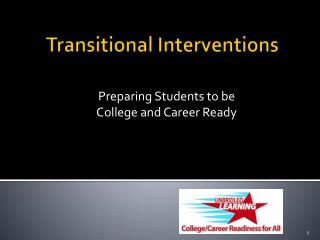 Transitional Interventions