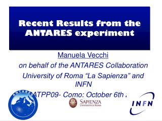 Recent Results from the ANTARES experiment