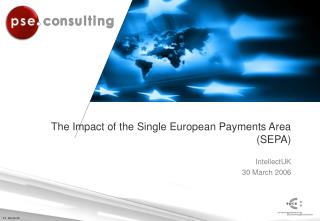The Impact of the Single European Payments Area (SEPA)