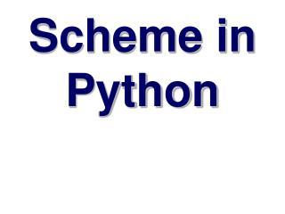 Scheme in Python