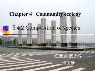 § 4.2  Composition of species