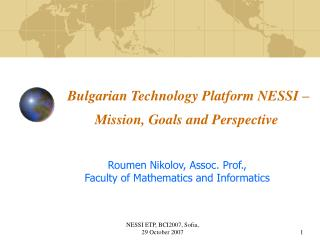 Bulgarian Technology Platform NESSI – Mission, Goals and Perspective