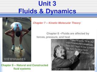 Unit 3 Fluids & Dynamics