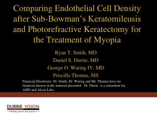 Comparing Endothelial Cell Density after Sub-Bowman s Keratomileusis and Photorefractive Keratectomy for the Treatment o