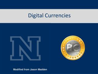 Digital Currencies
