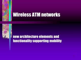 Wireless ATM networks
