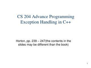 CS 204 Advance Programming  Exception Handling in C++